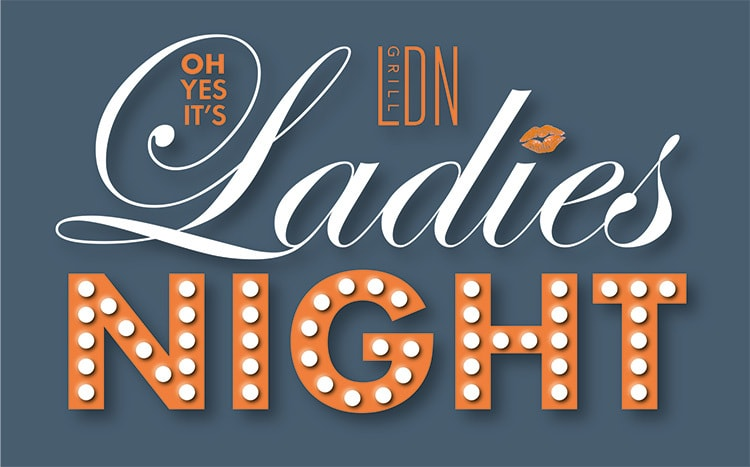 Ladies night logo design for LDN Grill event